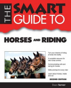 The Smart Guide to Horses and Riding (Smart Guides