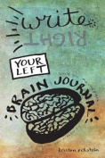 Write (Right) Your Left Brain Journal