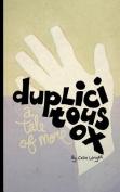 Duplicitous Ox