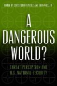 A Dangerous World?