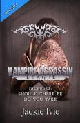 Vampire Assassin League, Spanish