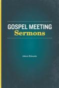 Gospel Meeting Sermons