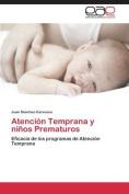 Atencion Temprana y Ninos Prematuros [Spanish]