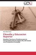 Filosofia y Educacion Superior [Spanish]