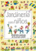 Jardineria Para Ninos