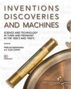 Inventions, Discoveries and Machines
