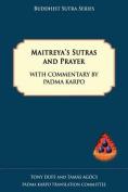 Maitreya's Sutras and Prayer