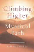 Climbing Higher on the Mystical Path