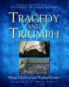 Tragedy & Triumph