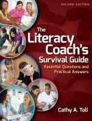 The Literacy Coach's Survival Guide