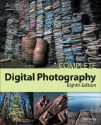 Complete Digital Photography, 8th