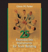 25 Reproducible Instruments for Team Building