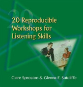 20 Reproducible Training Workshops for Listening Skills