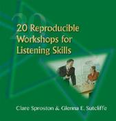 20 Reproducible Training Workshops for Listening Skills