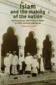 Islam and the Making of the Nation