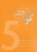 Songs of Fellowship: v. 5