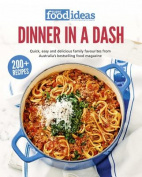Super Food Ideas - Dinner in a Dash