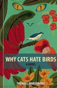 Why Cats Hate Birds