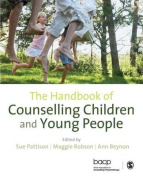 The Handbook of Counselling Children & Young People