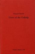 Krzysztof Pijarski - Lives of the Unholy