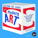 Colour Me Good Modern Art