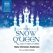 The Snow Queen and Other Stories [Audio]