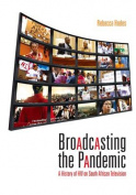Broadcasting the Pandemic