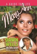 What Would Mary Ann Do?