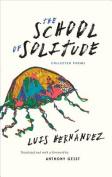 The School of Solitude