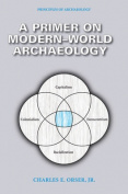 A Primer on Modern-World Archaeology