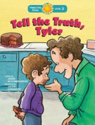 Tell the Truth, Tyler (Happy Day Books