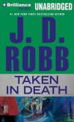 Taken in Death (In Death) [Audio]