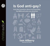 Is God Anti-Gay? [Audio]