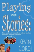 Playing with Stories