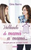 Hablando de Mama A Mama... [Spanish]