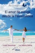 El Amor de Pareja Desde la Psicomistica [Spanish]