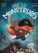 Aqui Hay Monstruos (Se Busca) [Spanish]