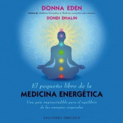 El Pequeno Libro de la Medicina Energetica  [Spanish]