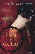 Froi del Exilio  [Spanish]