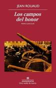Los Campos del Honor  [Spanish]