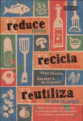 Reduce, Recicla, Reutiliza [Spanish]