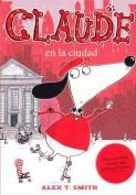 Claude En La Ciudad [Spanish]