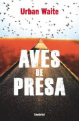 Aves de Presa [Spanish]