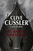 El Barco Fantasma = Ghost Ship [Spanish]