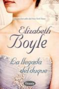 La Llegada del Duque = The Arrival of the Duke [Spanish]