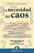 La Necesidad del Caos [Spanish]