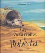 Las Vacaciones de Roberta [Spanish]