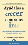 Ayudalos A Crecer O Miralos Irse [Spanish]