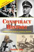 Conspiracy History