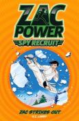 Zac Power Spy Recruit - Zac Strikes Out